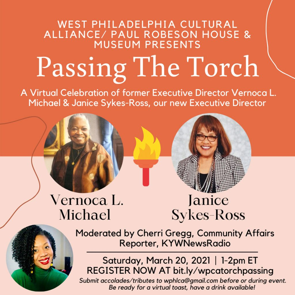 Passing The Torch West Philadelphia Cultural Alliance