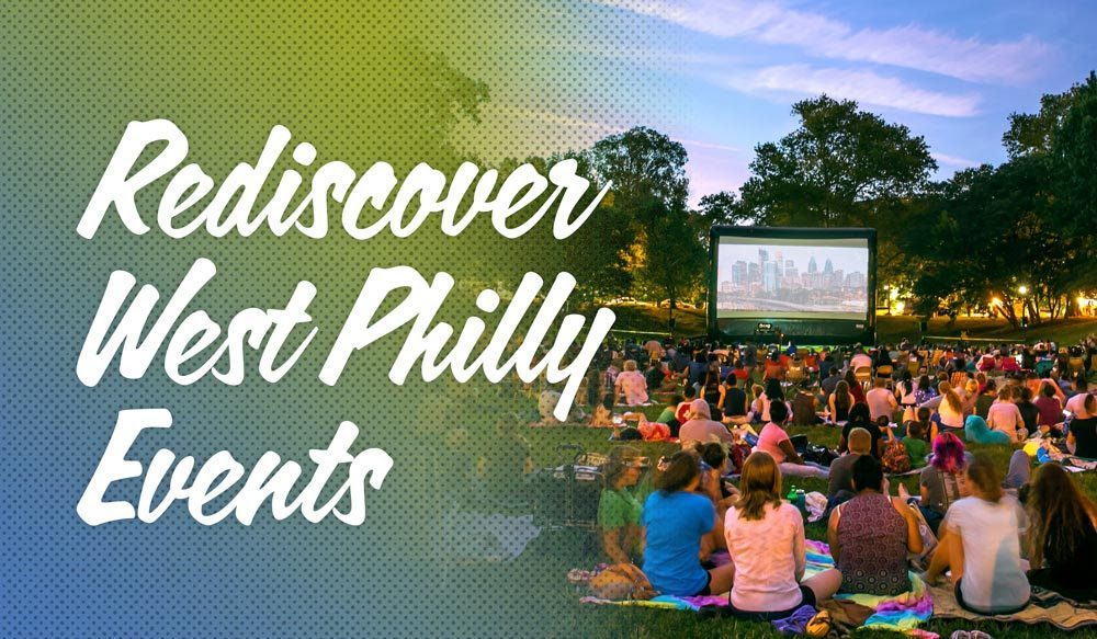 rediscover west philly events